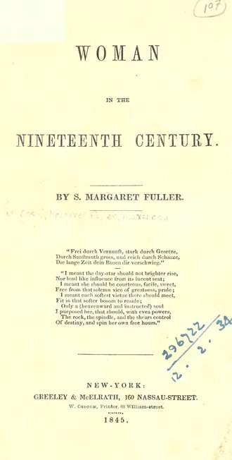 """literary analysis of fullers woman in the nineteenth century Fuller's woman in the nineteenth century in the july 1843 issue of the dial, the literary journal that she had edited from 1840–1842, fuller published an essay about the relationship between the sexes, """"the great."""