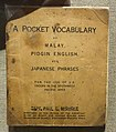 A Pocket Vocabulary of Malay, Pidgin English, and Japanese Phrases, by Capt. Paul E. Maimone, World War II issue - Oakland Museum of California - DSC05211.JPG