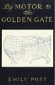 By motor to the Golden Gate (IA cu31924028743015).pdf