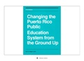 Changing the Puerto Rico Public Education System from Ground Up.pdf