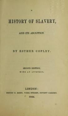 Copley 1844 A History of Slavery and its Abolition 2nd Ed.djvu