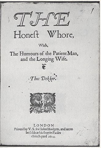 The Honest Whore - Title page of the 1604 quarto edition of The Honest Whore, Part One.