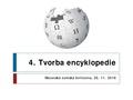 Kurz psaní Wikipedie 4 Tvorba encyklopedie 2016-11.pdf