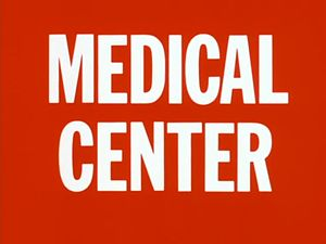 Medical Center (TV series) - Title sequence