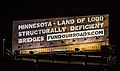Minnesota - Land of 1,000 Structurally Deficient Bridges Billboard Minneapolis (25032104250).jpg