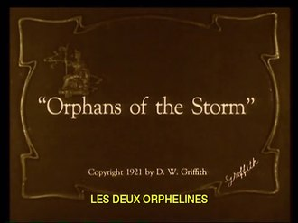 ファイル:Orphans of the Storm (1921).webm