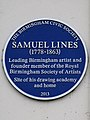 Samuel Lines (1778-1863) Leading Birmingham artist and founder member of the Royal Birmingham Society of Artists Site of his drawing academy and home.jpg
