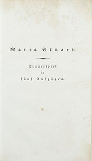 <i>Mary Stuart</i> (play) 1800 verse play by Friedrich Schiller