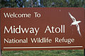 Starr 990521-0843 'Welcome To Midway Atoll, National Wildlife Refuge' sign.jpg