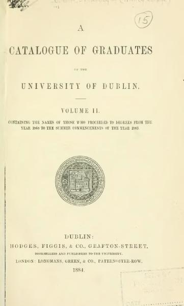 File:A Catalogue of Graduates who have Proceeded to Degrees in the University of Dublin, vol. 2.djvu