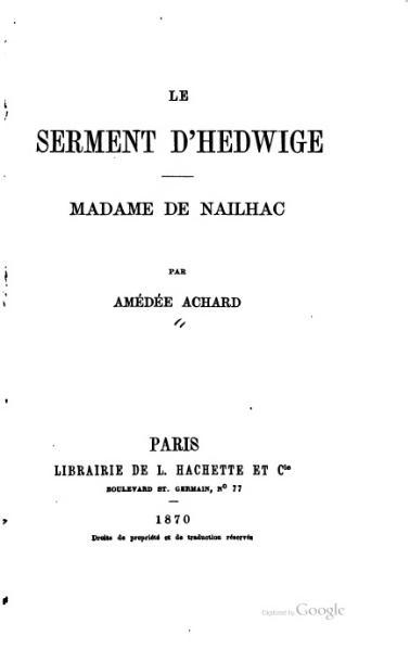 File:Achard - Le Serment d'Hedwige - Madame de Nailhac, 1870.djvu