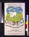 Be sure to visit the five-borough outdoor exhibitions of children's paintings, sculpture, prints, in Brooklyn LCCN95505502.tif
