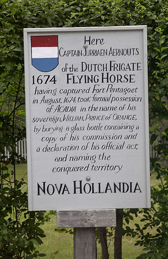 History of Maine - Marker commemorating the Dutch conquest of Acadia (1674), which they renamed New Holland. This is the spot where Jurriaen Aernoutsz buried a bottle at the capital of Acadia, Fort Pentagouet, Castine, Maine