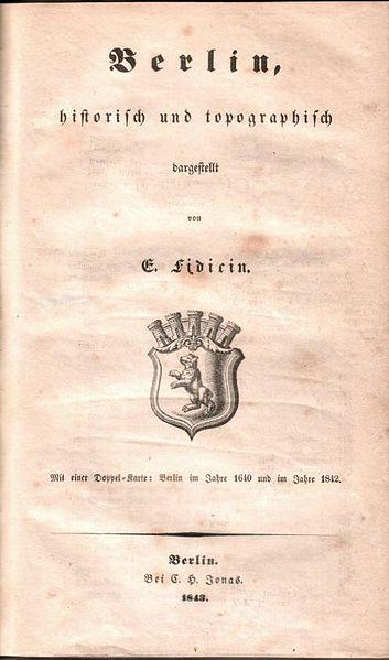File:Ernst Fidicin - Berlin, historisch und topographisch dargestellt, 1843.jpg