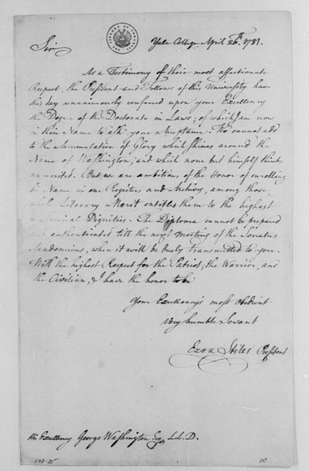 Letter from Ezra Stiles to George Washington announcing the awarding of an honorary degree to Washington by the president and fellows of Yale College (1781). Ezra Stiles George Washington Honorary Degree.jpg