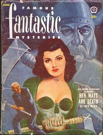 "E. C. Vivian - Another ""Jack Mann"" novel, Her Ways Are Death, was reprinted in the June 1952 issue of Famous Fantastic Mysteries"