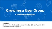 Growing a User Group, a roadmap for survival Wikimania 2017 (PDF).pdf