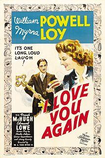 <i>I Love You Again</i> 1940 film by W. S. Van Dyke