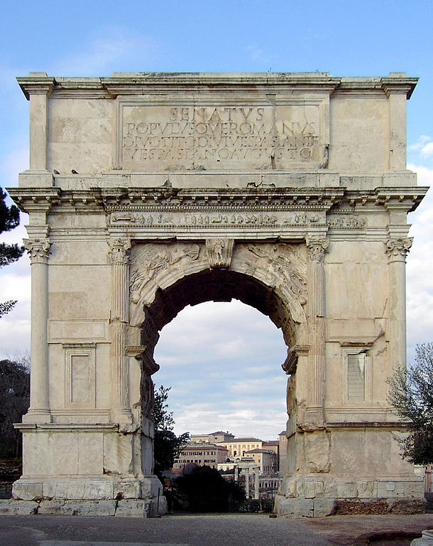 Ancient Rome: The Arch of Titus (Wikipedia Commons)