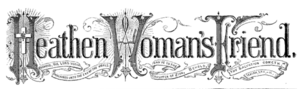 The Heathen Woman's Friend - Image: Logo of the Heathen Woman's Friend