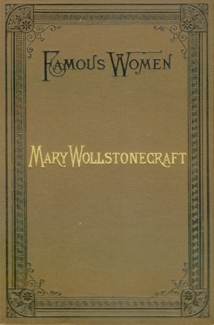 Cover of Mary Wollstonecraft, Pennell's first book Mary Wollstonecraft - Elizabeth Robins Pennell - Cover.jpg