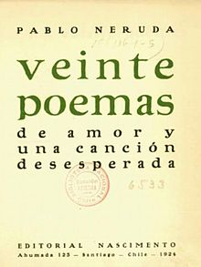 Veinte Poemas De Amor Y Una Canción Desesperada Wikipedia La