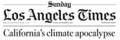 Newspaper headline California climate apocalypse.png