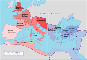 Vicarius - Original dioceses of the Roman Empire, created by emperor Diocletian (284-305)