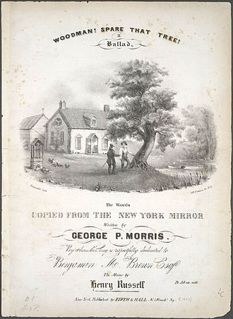 George Pope Morris - Sheet music cover of Woodman, Spare that Tree!