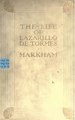The life of Lazarillo de Tormes, his fortunes & adversities; (IA lifeoflazarillod00markiala).pdf