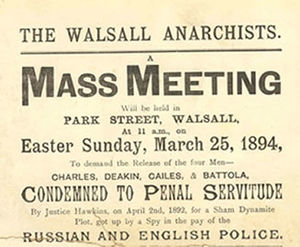 """Walsall Anarchists - Poster advertising a meeting on 25 March 1894 in support of the release of the Walsall Anarchists Charles, Deakin, Cails, and Battola. The poster attributes their convictions to """"a Sham Dynamite Plot"""" concocted by """"a spy in the pay of the Russian and British police."""