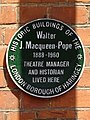 Walter J.MacQueen-Pope 1888-1960 Theatre Manager and Historian Lived Here.jpg
