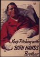 """Keep pitching with both hands brother"" - NARA - 514808.tif"