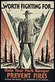 """WORTH FIGHTING FOR, HELP YOUR PARK RANGER PREVENT FIRES"" - NARA - 516194.jpg"