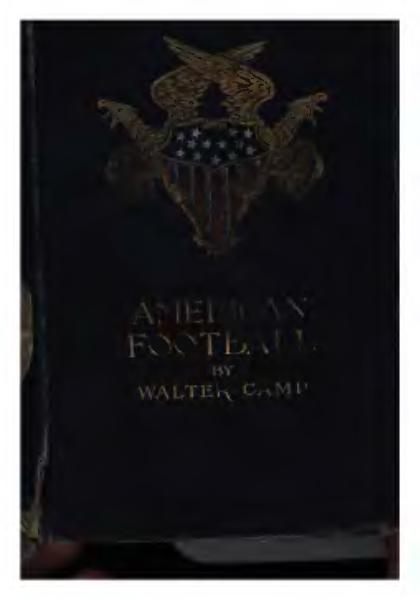 File:American Football by Walter Camp (1891).djvu