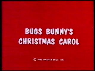 <i>Bugs Bunnys Christmas Carol</i> 1979 film by Friz Freleng