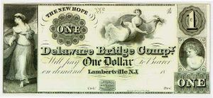 "Private currency - A private $1 note, issued by the ""Delaware Bridge Company"" of New Jersey 1836–1841"