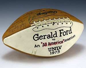 UNLV Rebels football - A football signed by the 1973 UNLV Runnin' Rebels football team that was gifted to President Gerald Ford.