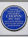 From this house in 1848 FREDERIC CHOPIN 1810-1849 went to Guildhall to give his last public performance (2).jpg