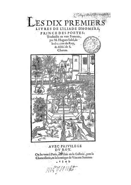 File:Homère - Les dix premiers livres de l'Iliade trad. Salel 1545.djvu