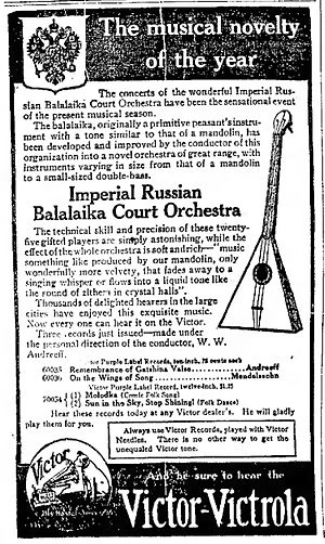 Balalaika - 1911 advertisement for the Imperial Russian Balalaika Orchestra and Victor Records.