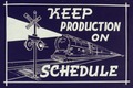 Keep Production on Schedule - NARA - 534497.tif