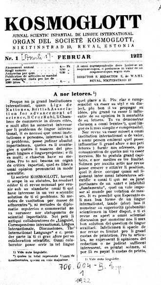 Interlingue - The first issue of Kosmoglott (later Cosmoglotta), published in haste after the announcement that the League of Nations was studying the problem of an international language.