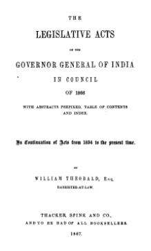 Legislative Acts of the Governor General of India in Council, 1866.djvu