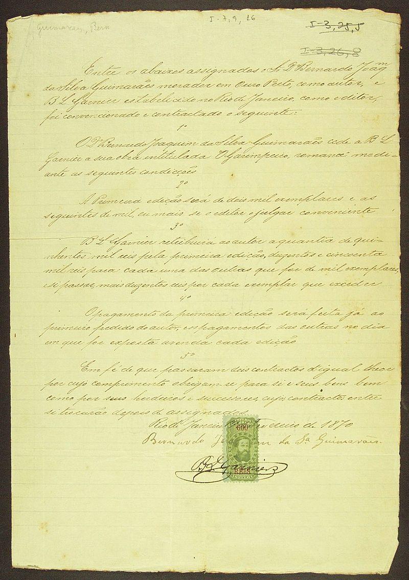 Contrato celebrado entre Bernardo Joaquim da Silva Guimaraes e p editor B. L. Garnier para a 1° edição da obra O Garimpeiro  B. Guimarães. 1870