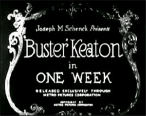 One Week (1920 film) - Buster Keaton One Week title card
