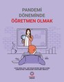 Pandemi Döneminde Öğretmen Olmak.pdf