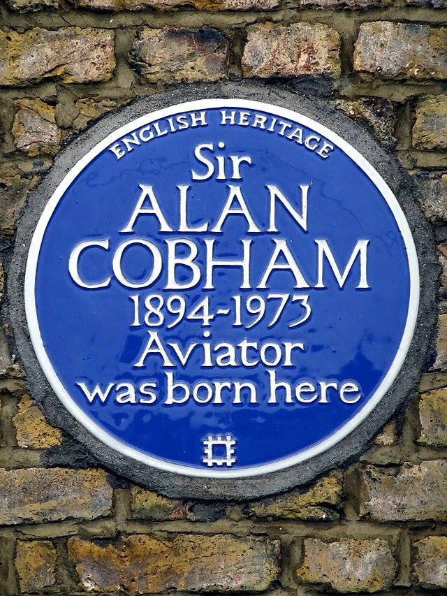 Alan Cobham blue plaque - Sir Alan Cobham 1894-1973 aviator was born here