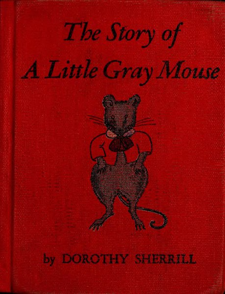 File:The Story of a Little Gray Mouse.djvu