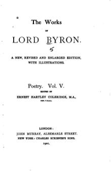 The Works of Lord Byron (ed. Coleridge, Prothero) - Volume 5.djvu